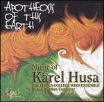 Apotheosis of This Earth: Music of Karel Husa