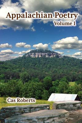 Appalachian Poetry - Roberts, Cas