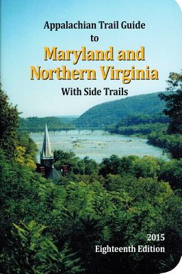 Appalachian Trail Guide to Maryland-Northern Virginia - Myers, Janet