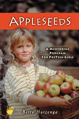 Appleseeds: Minor Prophets Vol. 1: Restoring an Attitude of Wonder and Worship - Huizenga, Betty