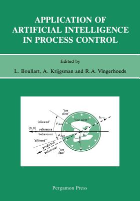 Application of Artificial Intelligence in Process Control - Boullart, L (Editor)