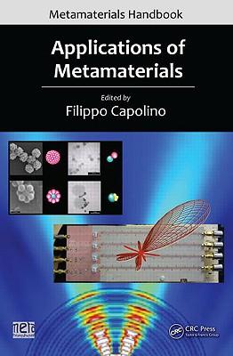 Applications of Metamaterials - Capolino, Filippo (University of California