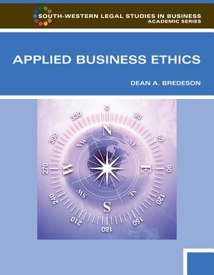 Applied Business Ethics: A Skills-Based Approach - Bredeson, Dean