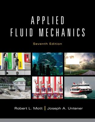 Applied Fluid Mechanics - Mott, Robert L., and Untener, Joseph A.