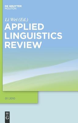 Applied Linguistics Review. 2010 1 - Wei, Li (Editor)