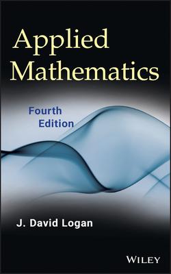 Applied Mathematics - Logan, J David