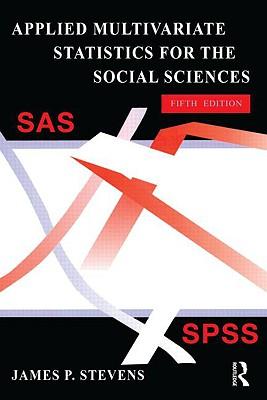 Applied Multivariate Statistics for the Social Sciences - Stevens, James P