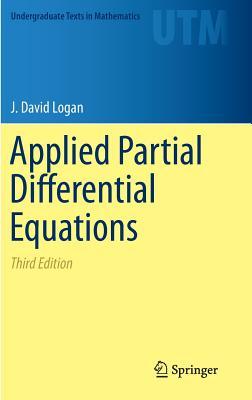 Applied Partial Differential Equations - Logan, J. David