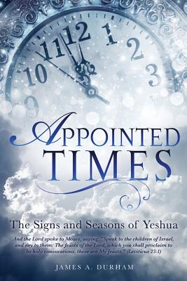 Appointed Times - Durham, James A