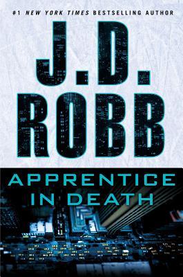 Apprentice in Death - Robb, J D