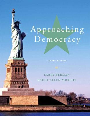 Approaching Democracy - Berman, Larry A, and Murphy, Bruce Allen