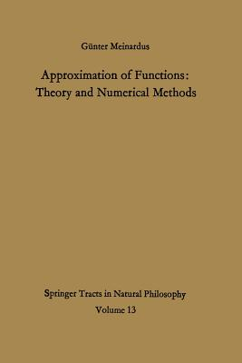 Approximation of Functions: Theory and Numerical Methods - Meinardus, Gunter