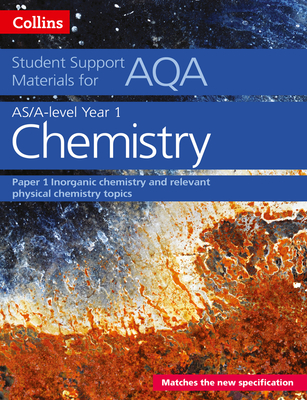 AQA A Level Chemistry Year 1 & AS Paper 1 - Chambers, Colin, and Curtis, Graham, and Hallas, Geoffrey
