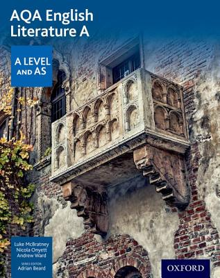 AQA A Level English Literature A: Student Book - McBratney, Luke, and Onyett, Nicola, and Ward, Andrew