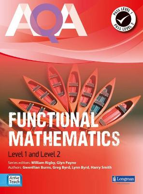 AQA Functional Mathematics Student Book - Rigby, Will (Editor), and Smith, Harry, and Burns, Gwenllian