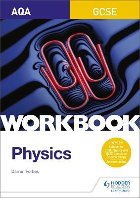 AQA GCSE Physics Workbook - Forbes, Darren