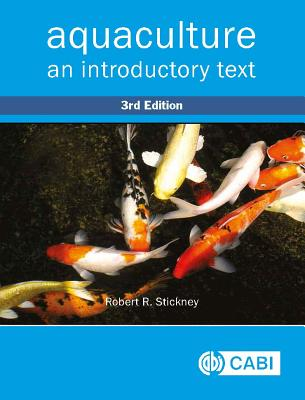 Aquaculture: An Introductory Text - Stickney, Robert R.