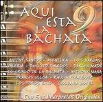 Aqui Esta la Bachata, Vol. 9