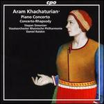 Aram Khachaturian: Piano Concerto; Concerto-Rhapsody