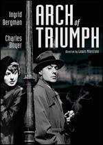 Arch of Triumph - Lewis Milestone