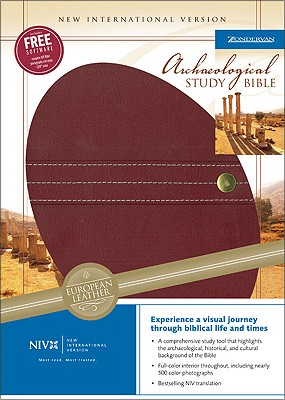 Archaeological Study Bible-NIV: An Illustrated Walk Through Biblical History and Culture - Zondervan Publishing (Creator)