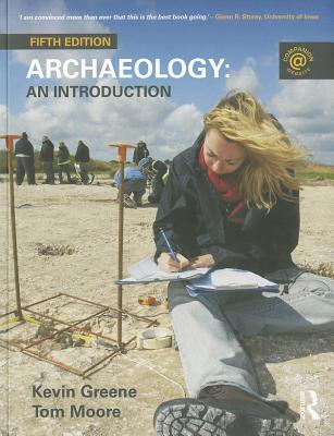 Archaeology: An Introduction - Greene, Kevin