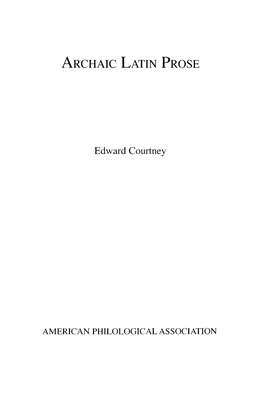 Archaic Latin Prose - Courtney, Edward