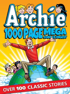 Archie 1000 Page Comics Mega-Digest - Archie Superstars