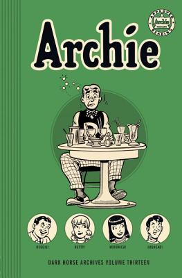 Archie Archives Volume 13 - Gill, Ray (Text by), and Vigoda, Bill