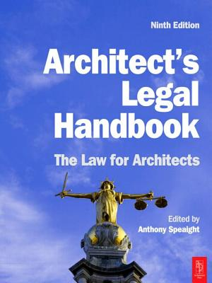 Architect's Legal Handbook: The Law for Architects - Speaight, Anthony (Editor)
