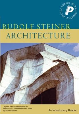 Architecture: An Introductory Reader - Steiner, Rudolf