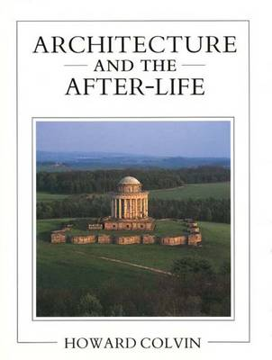 Architecture and the After-Life -