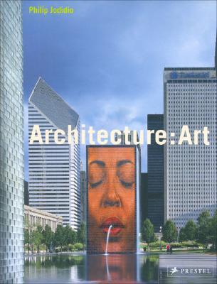 Architecture: Art - Jodidio, Philip