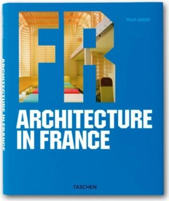 Architecture in France - Jodidio, Philip (Editor)