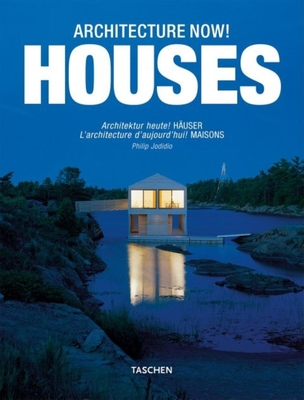 Architecture Now! Houses - Jodidio, Philip