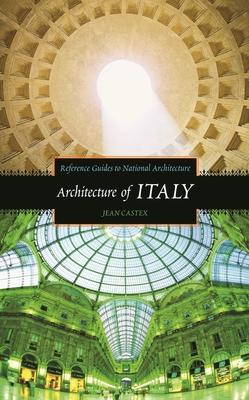 Architecture of Italy - Castex, Jean