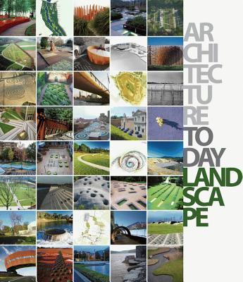 Architecture Today: Landscape - Andreu, David (Editor)