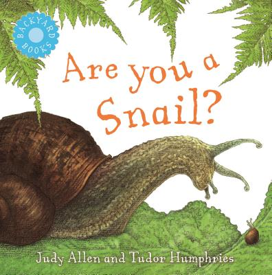 Are You a Snail? - Allen, Judy