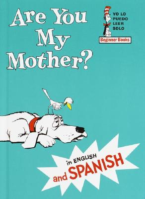 Are You My Mother? - Eastman, P D, and Rivera, Carlos (Translated by)