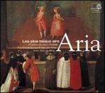 Aria: The Finest Sacred & Secular Arias from 1600 to 1800 - Ageet Zweistra (cello); Agnès Mellon (soprano); Alfred Deller (counter tenor); Andreas Scholl (counter tenor);...