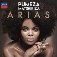 Arias - Luigi Marchesi (vocals); Pumeza Matshikiza (soprano); Århus Symphony Orchestra; Tobias Ringborg (conductor)