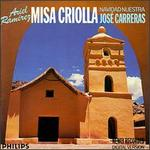 Ariel Ramirez: Misa Criolla; Navidad Nuestra