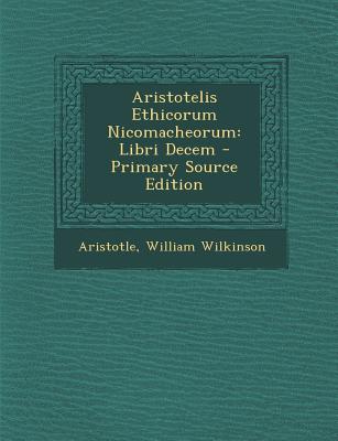 Aristotelis Ethicorum Nicomacheorum Libri Decem (1716) - Aristotle