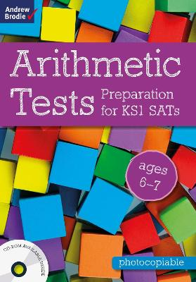 Arithmetic Tests for ages 6-7: Preparation for KS1 SATs - Brodie, Andrew