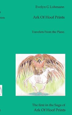Ark of Hoof Prints - Lohmann, Evelyn G