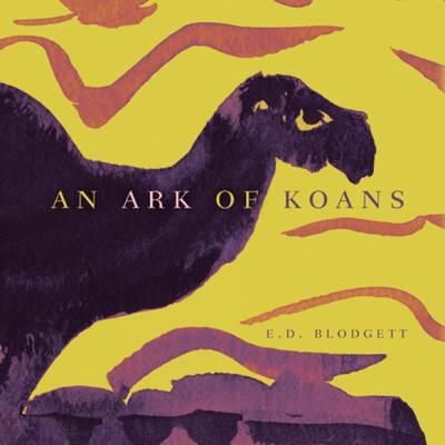 Ark of Koans - Blodgett, E D
