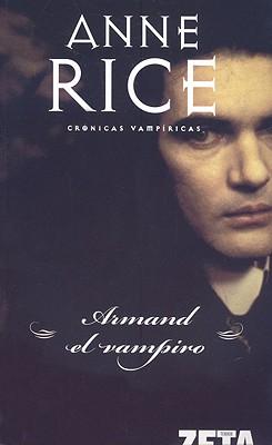 Armand El Vampiro - Rice, Anne