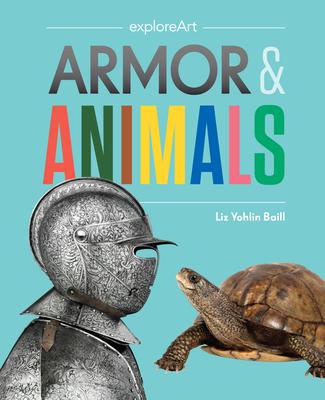 Armor & Animals - Yohlin Baill, Liz