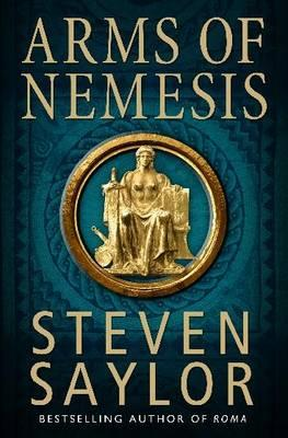 Arms of Nemesis - Saylor, Steven