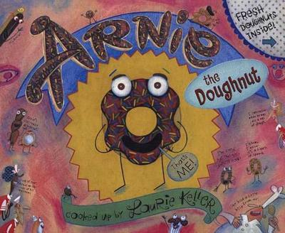 Arnie, the Doughnut - Keller, Laurie (Illustrator)